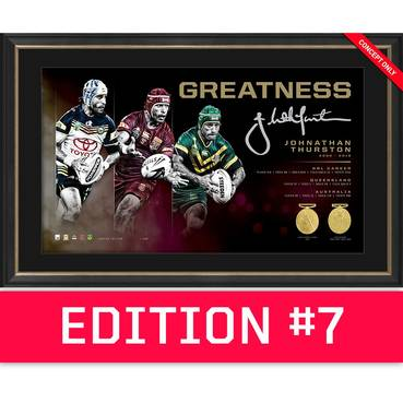 *Edition 7* Johnathan Thurston Signed 'Greatness'