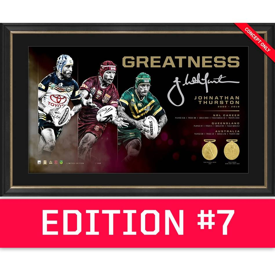 main*Edition 7* Johnathan Thurston Signed 'Greatness'0